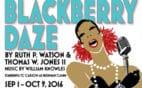 blackberry daze show